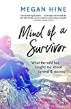 Best Books About Writings - Mind of a Survivor: What the wild has Review