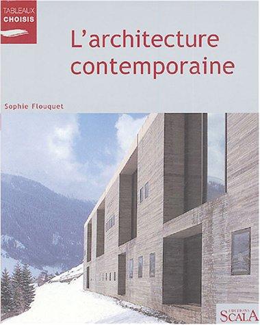 L'architecture contemporaine par Sophie Flouquet