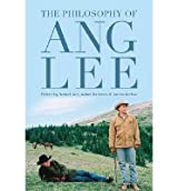 The Philosophy of Ang Lee (Philosophy of Popular Culture) (Hardback) - Common