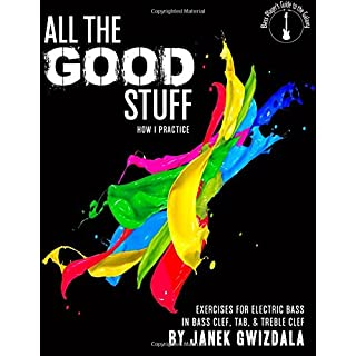 All the Good Stuff: How I Practice