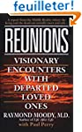 Reunions: Visionary Encounters with D...