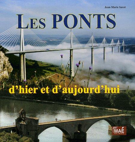 les-ponts-dhier-et-daujourdhui