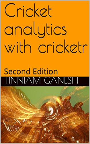 Cricket analytics with cricketr: Second Edition (English Edition)