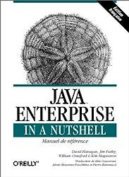 Java Enterprise in a Nutshell : Manuel de référence pour Java 2