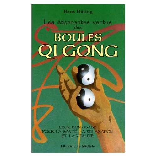 Les étonnantes vertus des boules Qi gong