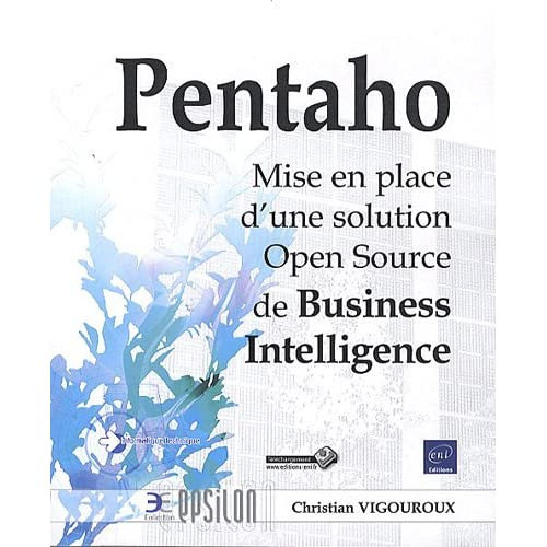 Pentaho - Mise en place d'une solution Open Source de Business Intelligence