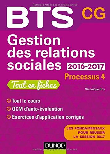 Gestion des relations sociales 2016-2017 - 2e ed. - Processus 4 - BTS CG: Processus 4 - BTS CG -