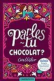 """Afficher """"Parles-tu chocolat ?"""""""