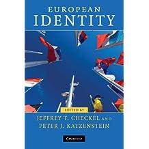 European Identity (Contemporary European Politics)