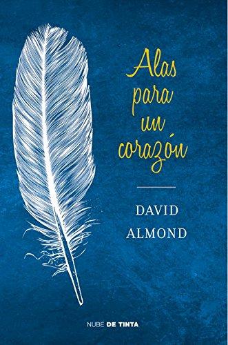 Alas para un corazón (Nube de Tinta) por David Almond