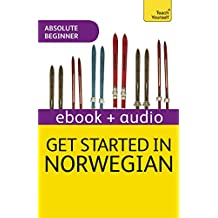 Get Started in Norwegian Absolute Beginner Course: Enhanced Edition (English Edition)