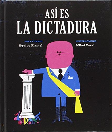 Así es la dictadura (Libros para Mañana) - 9788494362514