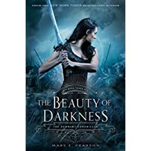The Beauty of Darkness (Remnant Chronicles)