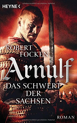 Focken, Robert: Arnulf - Das Schwert der Sachsen