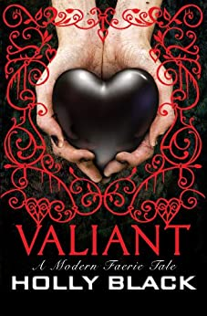 Valiant by [Black, Holly]