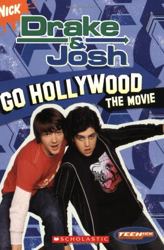 Go Hollywood: The Movie (Drake and Josh, Band 3)