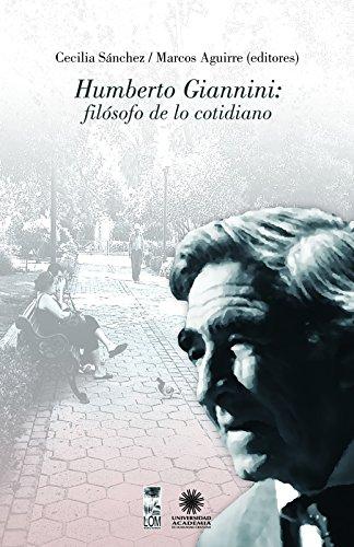 Humberto Giannini: filósofo de lo cotidiano por Marcos Aguirre