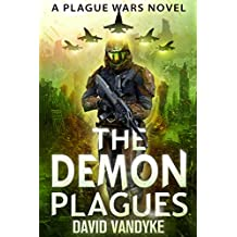 The Demon Plagues: Alien Invasion #1 (Plague Wars Series Book 6) (English Edition)