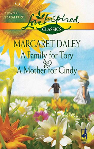 A Family for Tory and A Mother for Cindy: A Family for Tory / A Mother for Cindy (Mills & Boon Love Inspired) (English Edition)