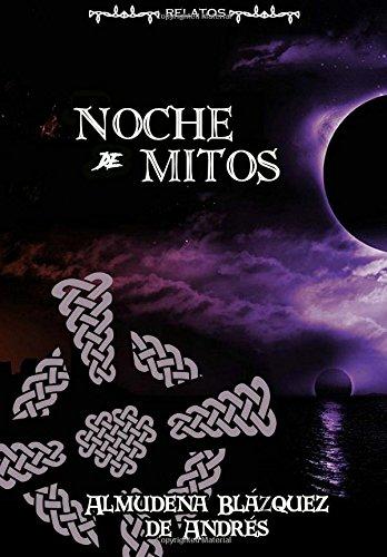 Noche de Mitos por Almudena Blazquez de Andres