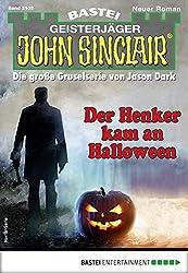 John Sinclair 2102 - Horror-Serie: Der Henker kam an Halloween