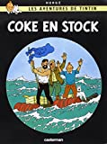 Les Aventures de Tintin, Tome 19 : Coke en stock