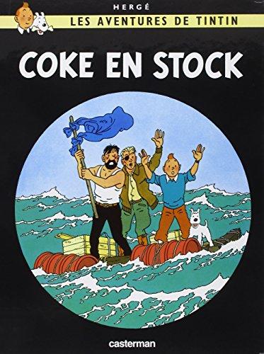 Les Aventures de Tintin, Tome 19 : Coke en stock par Hergé