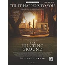 Til It Happens to You from the Hunting Ground: Piano/vocal/guitar, Sheet