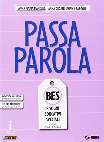Passaparola. BES. Con e-book. Con espansione online. Per la Scuola media