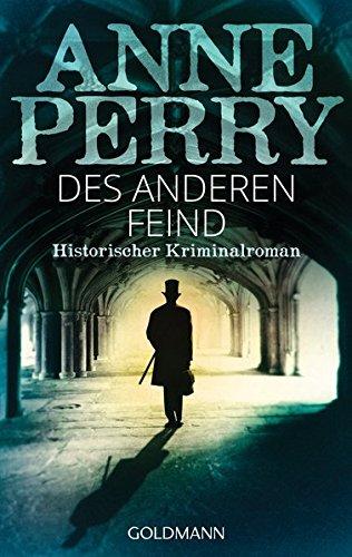 Perry, Anne: Des anderen Feind