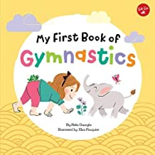 My First Book of Gymnastics: Movement Exercises for Young Children (My First Book Of Series)