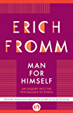Man for Himself: An Inquiry Into the Psychology of Ethics (English Edition)