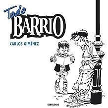 Todo barrio / Complete Neighborhood (Spanish Edition) by Carlos Gimenez (2011-09-02)