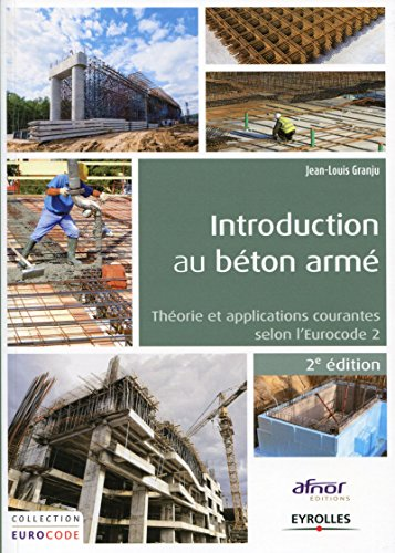 Introduction au béton armé: Théorie et applications courantes selon l'Eurocode 2