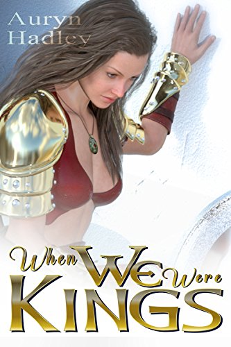 When We Were Kings (The Wolf of Oberhame Book 1) (English Edition)