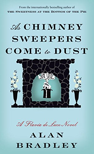 Portada del libro As Chimney Sweepers Come (Flavia De Luce Mystery)