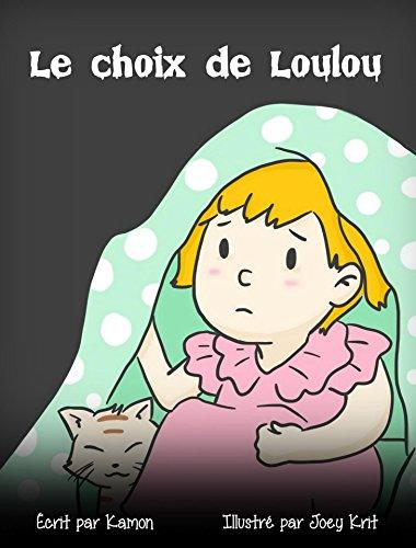 Le choix de Loulou