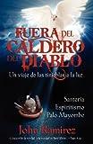 Fuera del Caldero del Diablo (Spanish Edition) by John Ramirez (2012-06-12)