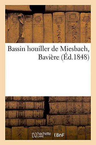 Bassin houiller de Miesbach, Bavière par Berne