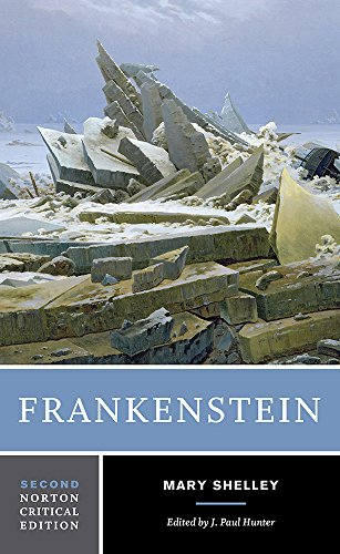 Frankenstein (Norton Critical Edition) (Shelley Frankenstein Norton)