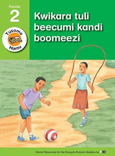 Kwikara tuli beecumi kandi boomeezi (Runyoro-Rutooro) (English Edition)