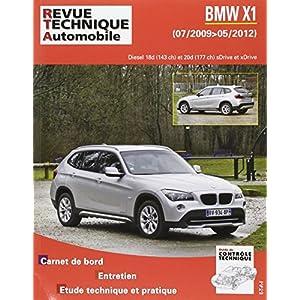 Revue Technique B782 Bmw X1 (E84) Ph.1 2009-07->2012-05 2.0d