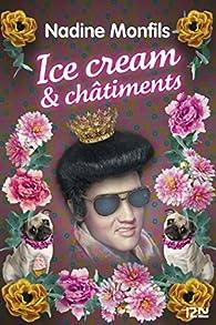 Ice cream et châtiments par Nadine Monfils