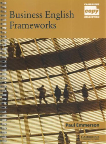 Business English Frameworks (Cambridge Copy Collection) by Dr Paul Emmerson (2002-09-23)