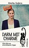 Darm mit Charme: Alles über ein unterschätztes Organ - aktualisierte Neuauflage (print edition)
