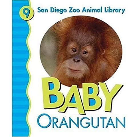 Baby Orangutan (San Diego Zoo Animal Library) by Julie Shively (2005-03-01)
