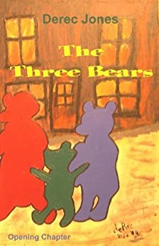 The Three Bears by [Jones, Derec]