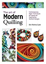The Art of Modern Quilling par Erin Perkins Curet
