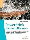 Powerdrink Sauerstoffwasser