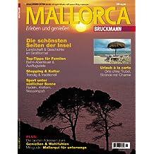 Mallorca: Erleben und geniessen